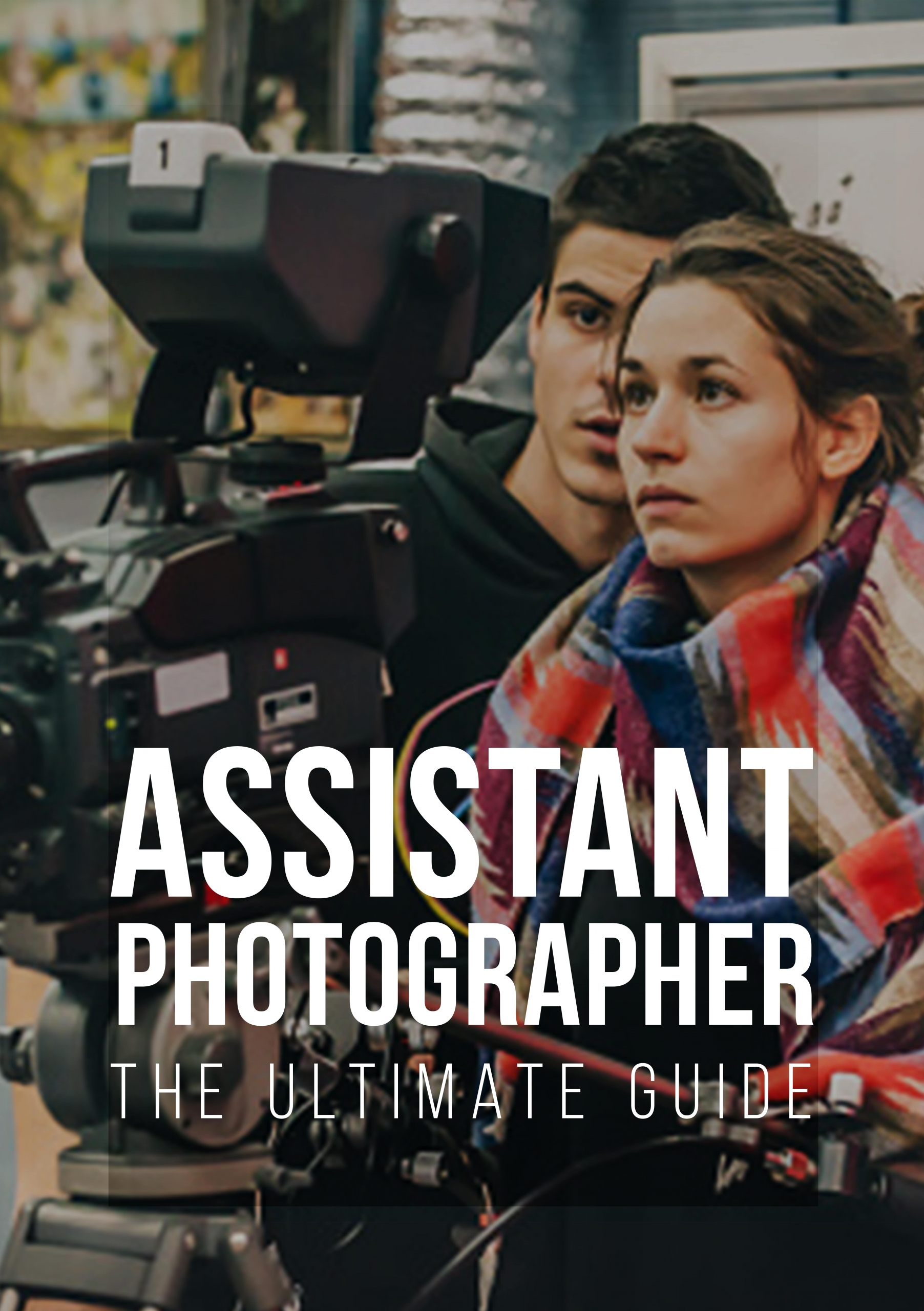 Copy of Assistant Photographer The Ultimate Guide-min